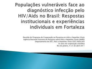Reunião do Programa de Cooperação na Pesquisa em Aids e Hepatites Virais
