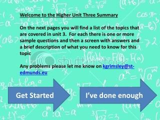 Welcome to the Higher Unit Three Summary