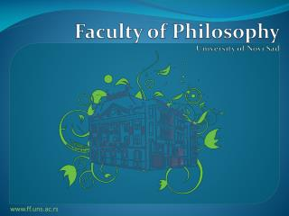Faculty of Philosophy University of Novi Sad