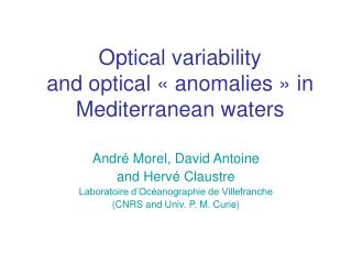 Optical variability  and optical « anomalies » in Mediterranean waters