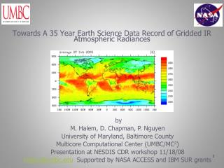 Towards A 35 Year Earth Science Data Record of Gridded IR Atmospheric Radiances