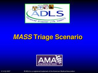 MASS  Triage Scenario
