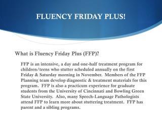 FLUENCY FRIDAY PLUS!