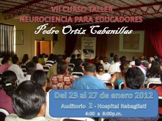 VII CURSO TALLER NEUROCIENCIA PARA EDUCADORES