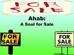 Ahab: A Soul for Sale