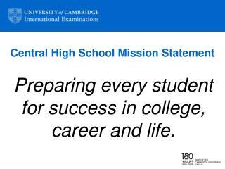 Central High School Mission Statement