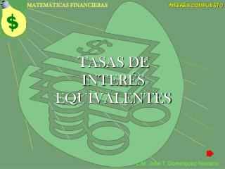TASAS DE INTERÉS EQUIVALENTES