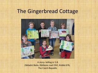 The Gingerbread Cottage