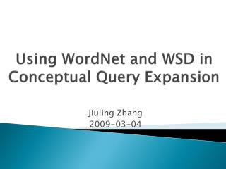 Using  WordNet  and WSD in Conceptual Query Expansion