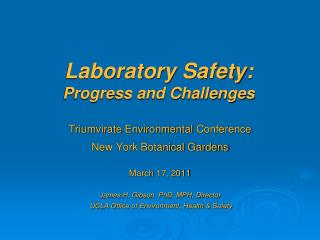 Laboratory Safety: Progress and Challenges