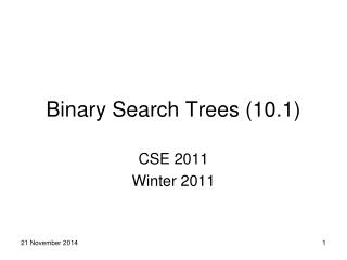 Binary Search Trees (10.1)