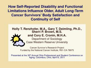 Holly T. Renzhofer, M.A., Gary T. Deimling, Ph.D., Sherri P. Brown, M.S.