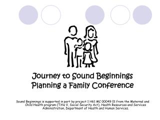 Journey to Sound Beginnings Planning a Family Conference