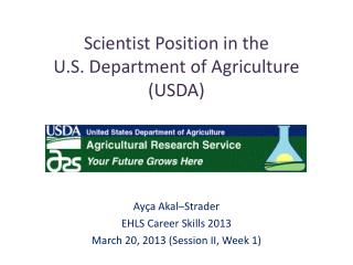 Scientist Position in the  U.S. Department of Agriculture (USDA)