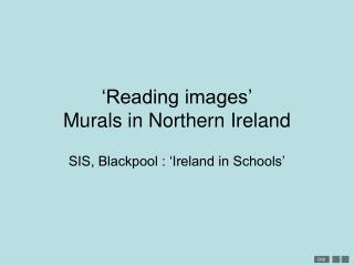 'Reading images' Murals in Northern Ireland