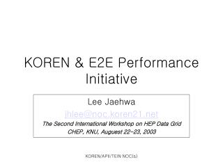 KOREN & E2E Performance Initiative