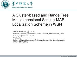 A Cluster-based and Range Free Multidimensional Scaling-MAP Localization Scheme in WSN