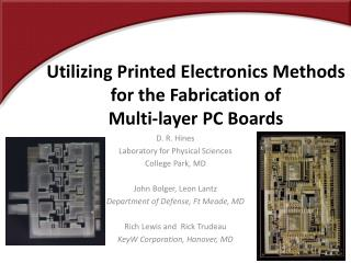 Utilizing Printed Electronics Methods for the Fabrication of  Multi-layer PC Boards