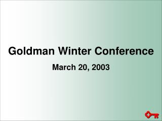 Goldman Winter Conference