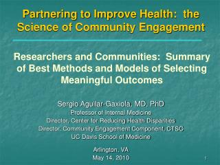 Partnering to Improve Health:  the Science of Community Engagement
