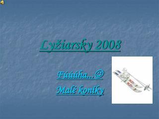 Lyžiarsky 2008