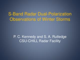 S-Band Radar Dual-Polarization Observations of Winter Storms