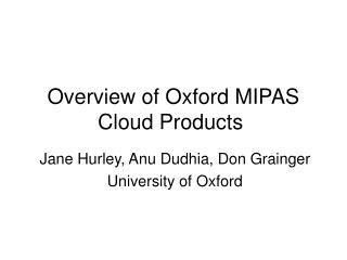 Overview of Oxford MIPAS Cloud Products�