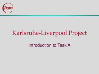 Karlsruhe-Liverpool Project
