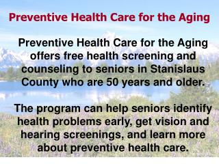 Preventive Health Care for the Aging