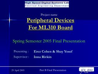 Peripheral Devices For ML310 Board