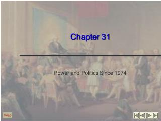 Power and Politics Since 1974