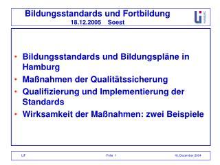 Bildungsstandards und Fortbildung 18.12.2005    Soest