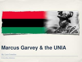 Marcus Garvey & the UNIA