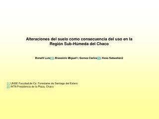 Alteraciones del suelo como consecuencia del uso en la  Región Sub-Húmeda del Chaco