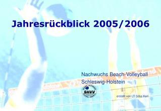Jahresrückblick 2005/2006