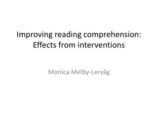 Improving reading comprehension :  Effects  from  interventions