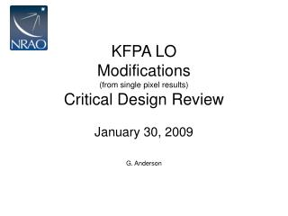 KFPA LO Modifications  (from single pixel results) Critical Design Review