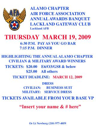 ALAMO CHAPTER AIR FORCE ASSOCIATION ANNUAL AWARDS BANQUET LACKLAND GATEWAY CLUB Lackland AFB