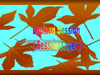 Lapisan Session  ( Session Layer )