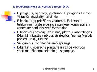 E-BANKININKYSTĖS KURSO STRUKTŪRA