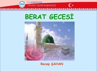 BERAT GECESİ