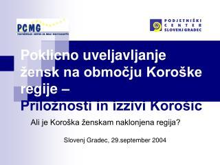 Poklicno uveljavljanje žensk na območju Koroške regije –  Priložnosti in izzivi Korošic