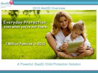 A Powerful (SaaS) Child Protection Solution