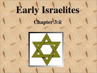 Early Israelites Chapter 3:ii