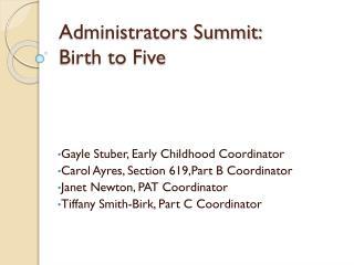 Administrators Summit: Birth to Five