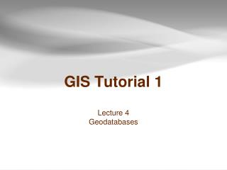 GIS Tutorial 1