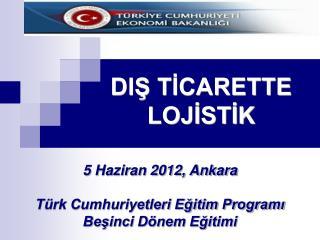 DIŞ TİCARETTE LOJİSTİK