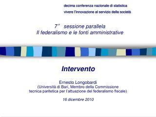 Intervento  Ernesto Longobardi  Universit  di Bari, Membro della Commissione tecnica paritetica per l attuazione del fed