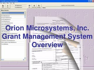 Orion Microsystems, Inc. Grant Management System Overview
