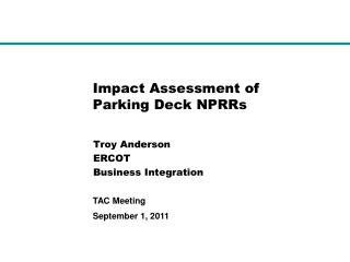 Impact Assessment of Parking Deck NPRRs